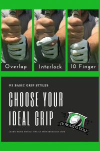 3 basic golf grips start with know how to hold a golf club