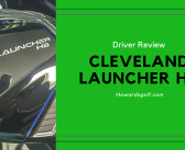 Cleveland Launcher HB Driver Review: Get the Best One For Your Game!